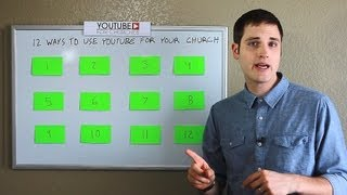 12 Ways to Use YouTube for Your Church | THiNKmediaTV