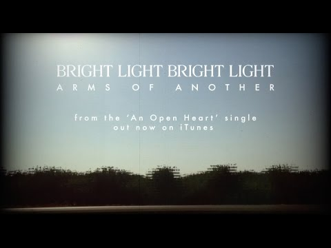 Bright Light Bright Light 'Arms Of Another' Lyric Video