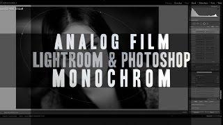 Lightroom & Photoshop für Analog-Film / Schwarzweiß [GER/DE]