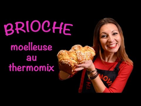 BRIOCHE MOELLEUSE, recette au thermomix
