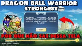 Por que não consigo jogar Dragon Ball Strongest Warriors