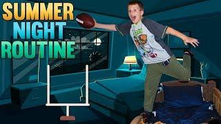 David's Summer Night Routine
