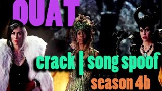 once upon a time || crack-song spoof - season 4b