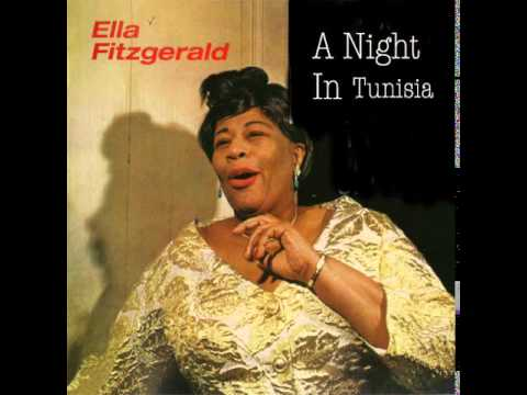 Ella Fitzgerald - A Night In Tunisia