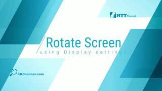 How to Rotate Desktop Screen Back to Normal #httchannel