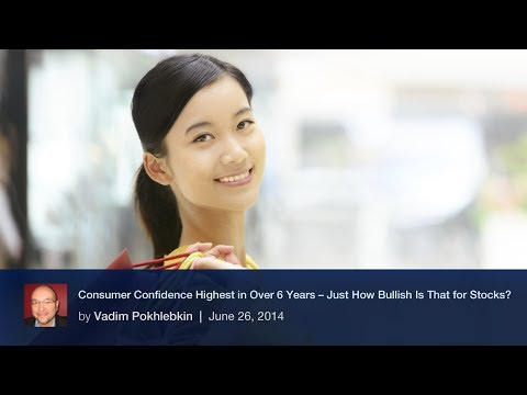 Consumer Confidence Highest in Over 6 Years -- Just How Bullish Is That for Stocks?