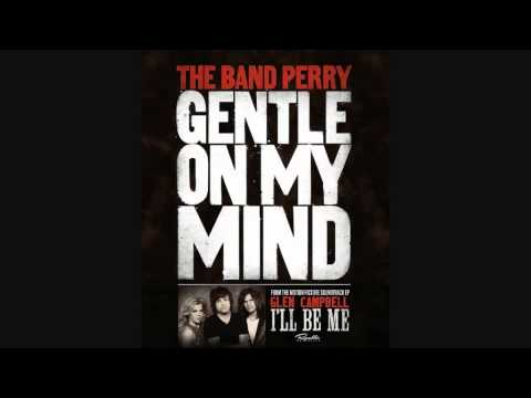 Gentle On My Mind Chords The Band Perry Bellandcomusic