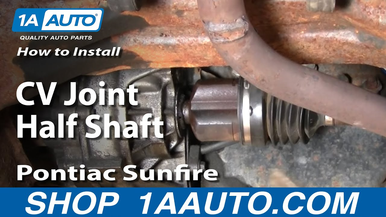 How To Install Replace Cavalier Sunfire Cv Joint Half