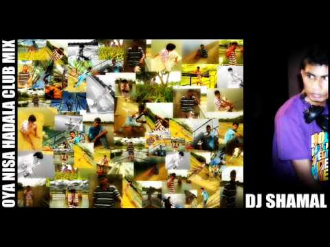 Oya Nisa Hadala Club Remix Djshamal (freedom X) - Roshan Fernando video