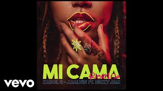 Karol G, J. Balvin - Mi Cama (Remix) ft. Nicky Jam
