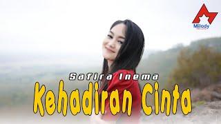 Download lagu Safira Inema - Kehadiran Cinta / Engkau Penyemangat Hidupku (Dj Remix Santuy) []