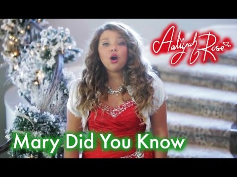 Mary Did You Know  12 year old Aaliyah Rose