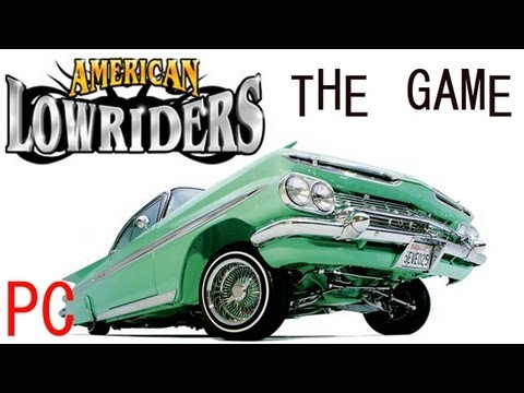 American Lowrider Movie American Lowriders Gameplay pc