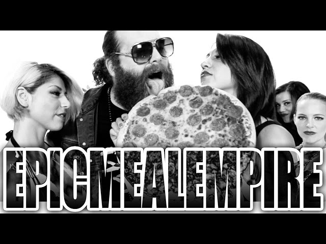 Epic Meal Time - Epic Meal Empire (Official Video)