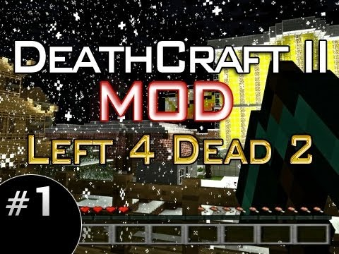 Minecraft Mod: DeathCraft II -- Left 4 Dead 2 w/Mitch & Friends Part 1 - CRUNCHATIZE ME CAPTAIN!