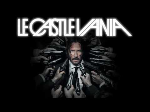 Le Castle Vania   John Wick Mode John Wick Chapter 2 Club Scene Music 30 minutes edit