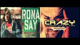Rona Say ft Crazy - Durdu Kim ?
