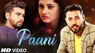 Paani (Full Song) | Aakash DK | Jassi Duneke | Latest Punjabi Songs 2018