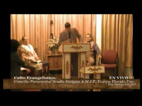 Culto Evangelistico Concilio Pentecostal Senda Antigua Amip Tampa Florida Usa. 11-23-2014