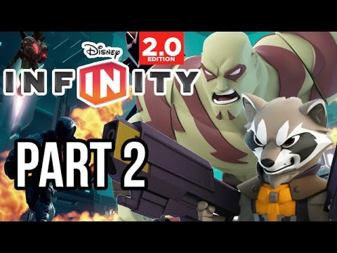 Disney Infinity 2.0 Marvel Super Heroes Gameplay Walkthrough - Part 2 - GUARDIANS OF THE GALAXY!!