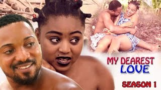 Dearest Love Season 1  - Regina Daniel 2017 Latest Nigerian Nollywood Movie