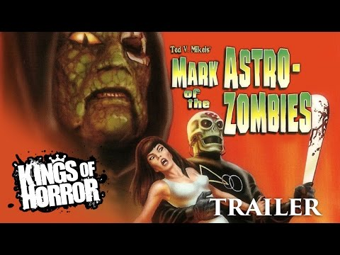 Mark of the Astro-Zombies | Full Horror Film - Trailer