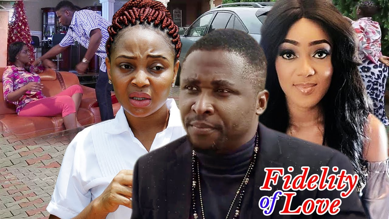 Fidelity Of Love Nigerian Movie Season 5 & 6