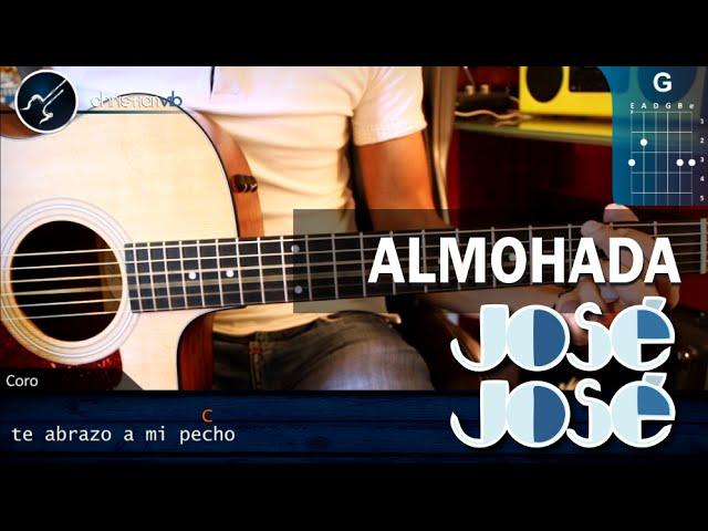 Como tocar Almohada JOSE JOSE En Guitarra Acustica (HD ...