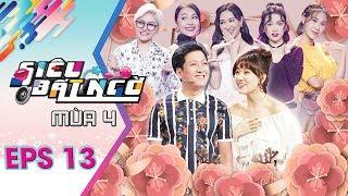 Siêu Bất Ngờ - Mùa 4 | Tập 13 Full:Hari Won khôn khéo đáp trả Trường Giang khi bị so sánh với Hà Thu