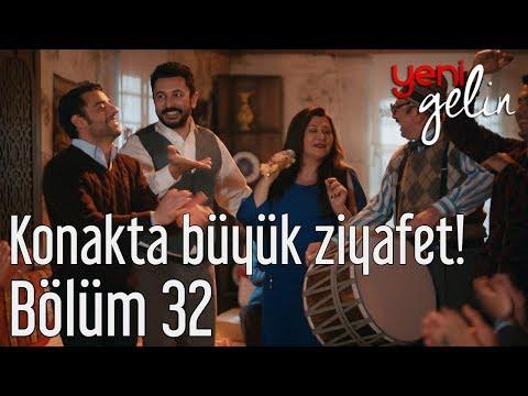 Yeni Gelin 32. Bölüm - Konakta Büyük Ziyafet!