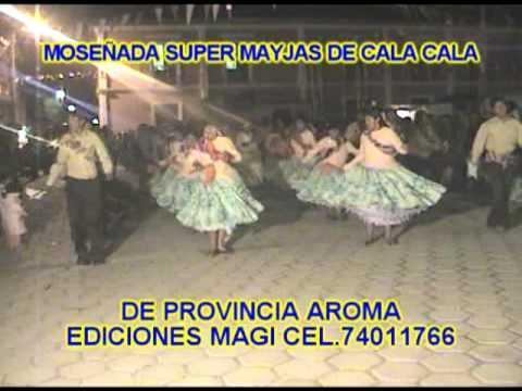 Sica Sica (cuna de moseñada) Los Mayjas de Cala Cala