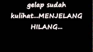 Close Head - Menjelang hilang with Lyrics