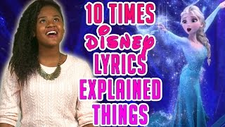 10 Times Disney Lyrics Explained Things!