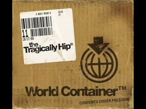 Tragically Hip - Yer Not The Ocean