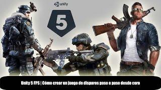Unity 5 FPS | Cómo crear un juego de disparos paso a paso desde cero