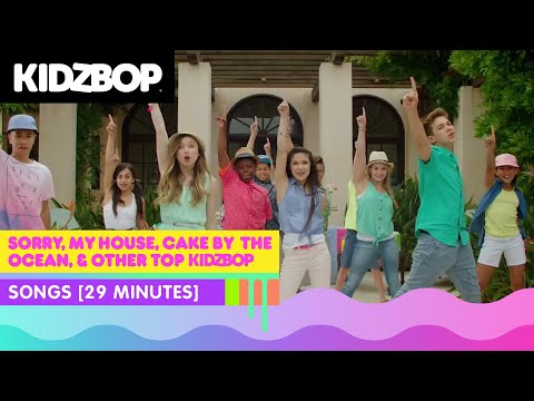 KIDZ BOP Kids - Sorry, My House, Cake By The Ocean, & other top KIDZ BOP songs [29 minutes]