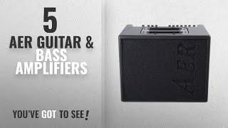 Top 10 Aer Guitar & Bass Amplifiers [2018]: AER Compact 60/3