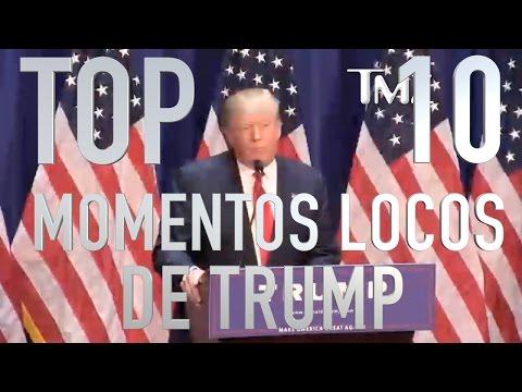 Top 10 Momentos Locos de Donald Trump (Rapidito)