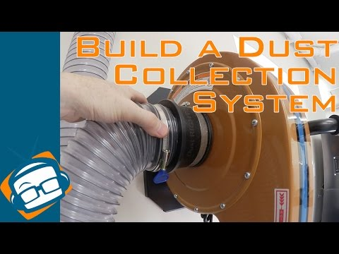How to Build a Dust Collection System - GeekBeat