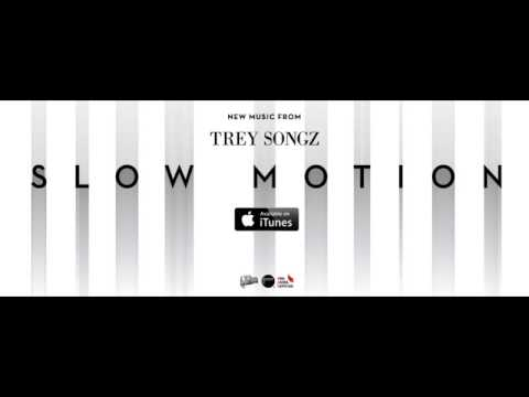 Trey Songz - Slow Motion [MP3 Free Download]
