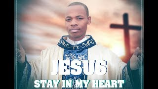 JESUS stay in My Heart - Matimbe Júnior (international gospel music)