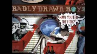 Watch Badly Drawn Boy What Is It Now video