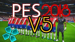PES  2018 PSP V5 NOVEMBRE UBDATE 😆with links download 12.77 MB