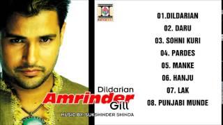 DILDARIAN - AMRINDER GILL - FULL SONGS JUKEBOX