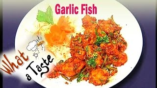 Garlic Fish Recipe || Snake Item || What A Taste || Vanitha TV