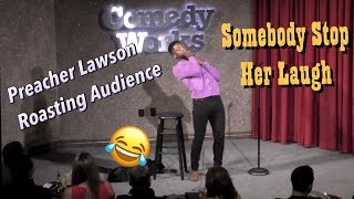 Preacher lawson Roasting Audience - Stop Her Laugh