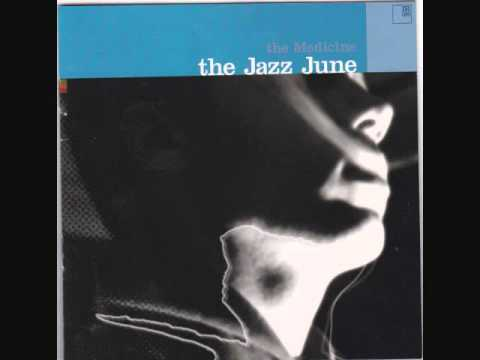 Jazz June - Get On The Bus