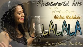 download lagu Lalala - Neha Kakkar Ft. Arjun Kanungo - Bilal gratis