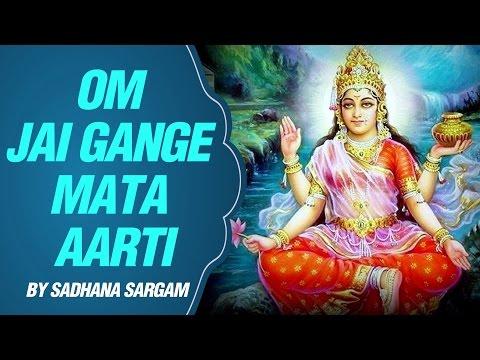 Om Jai Gange Mata Aarti with Lyrics | Sadhana Sargam | Ganga...