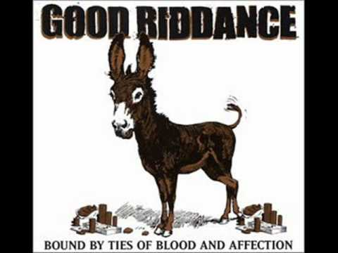 Good Riddance - The Dubious Glow Of Excess